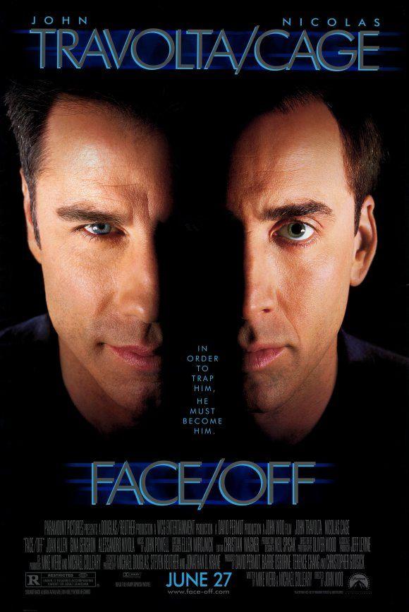 Face/Off (1997) (R) 2hr18min Stars: John Travolta, Nicolas Cage,
