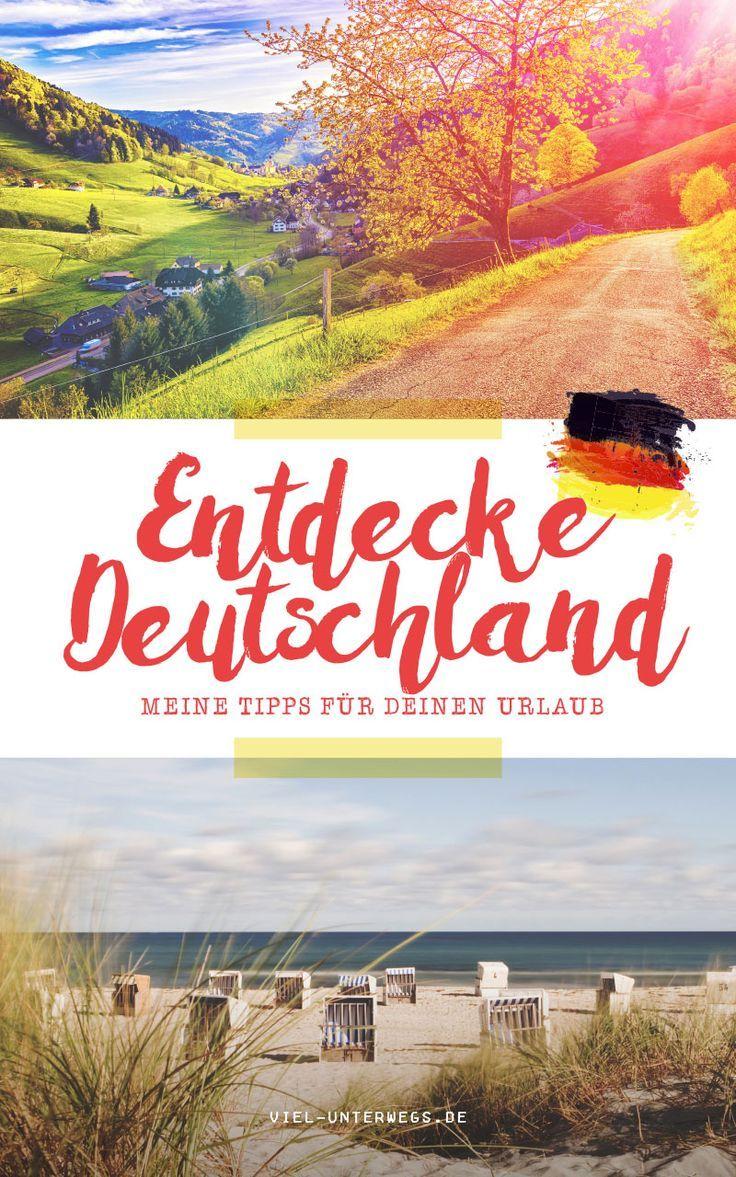 Urlaub in Deutschland - meine Tipps für die besten Orte am Meer, in den Bergen, für Städte und auf dem Land!