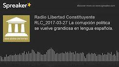 (76) corrupcion españa 2017 junio - YouTube