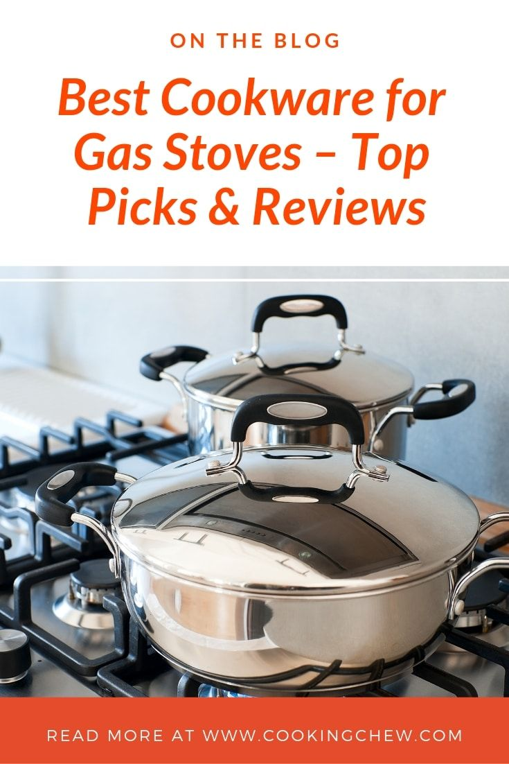 Best Cookware For Gas Stoves Top