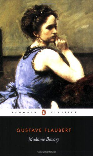 Madame Bovary by Gustave Flaubert (1857)