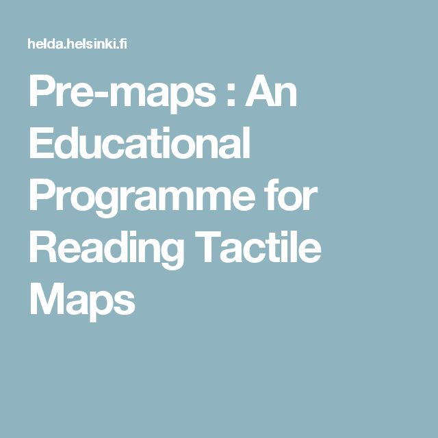 Pre-maps : An Educational Programme for Reading Tactile Maps