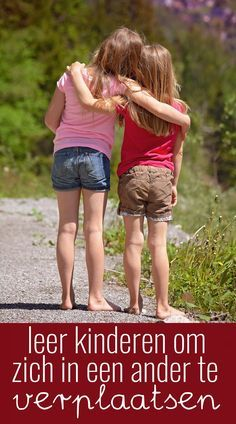 In dit artikel vind je 5 ideeën hoe je kinderen kunt leren om zich in een ander te verplaatsen. Er ontstaat zo een sfeer van saamhorigheid en veiligheid!