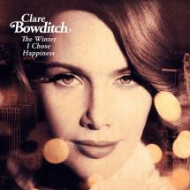 Clare Bowditch The Winter I Chose Happiness