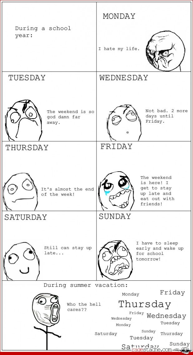 OMG so true I meant I don't know what day it is all I know is that I have school on Monday ~PG - 13