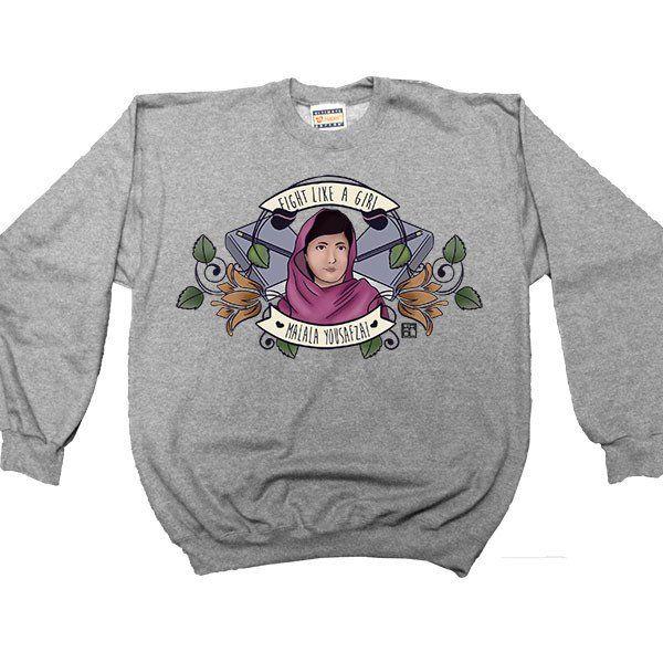 Fight Like A Girl (Malala) -- Women's Sweatshirt