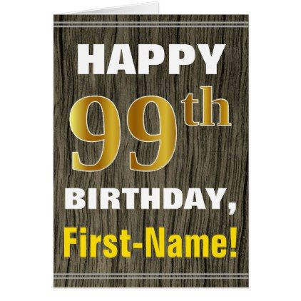 Bold Faux Wood Gold 99th Birthday Name Card