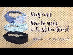 DIY twisted headband 簡単ねじりヘアバンド(ターバン)の作り方|Hoshimachi - YouTube