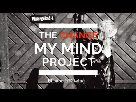 The Change My Mind Project - YouTube
