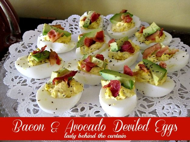 Lady Behind The Curtain - Bacon & Avocado Deviled Eggs