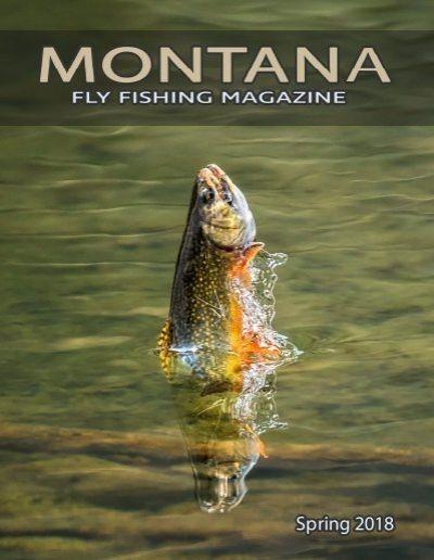 Montana Fly Fishing Magazine www.jodimonahanartistry.com page 100