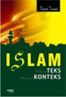 Toko Buku Sang Media : ISLAM TEKS KONTEKS - FAISAL ISMAIL