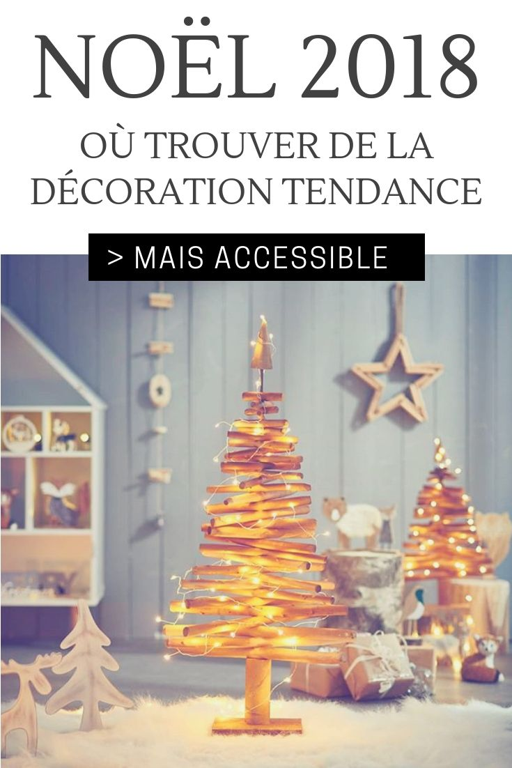 Les 7 Collections Deco Tendance Accessibles De Gifi Pour Noel 2018 Deco Noel Gifi Deco Noel Idee Deco Noel