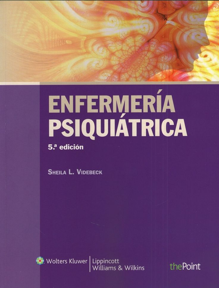 Enfermería Psiquiátrica  AUTOR: VIDEBECK, SHELA  ISBN:  9788415419488   EDITORIAL:  LIPPINCOTT CASTELLANO   AÑO:  2012   NÚMERO DE EDICIÓN:  5º  PESO APROXIMADO:  1329 GR.   530  PÁGINAS -  IDIOMA:  ESPAÑOL   FORMATO:  ENCUADERNACIÓN RÚSTICA   ESPECIALIDADES:  #ENFERMERÍA , #NEUROLOGÍA Y #PSIQUIATRÍA  #EnfermeriaPsiquiatrica #Medicina #Libros #LibreriaAZMedica