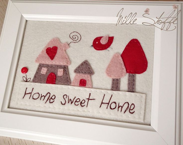 Home sweet home. A cute and simple felt house framed. Cute for a gift to any new home owner.