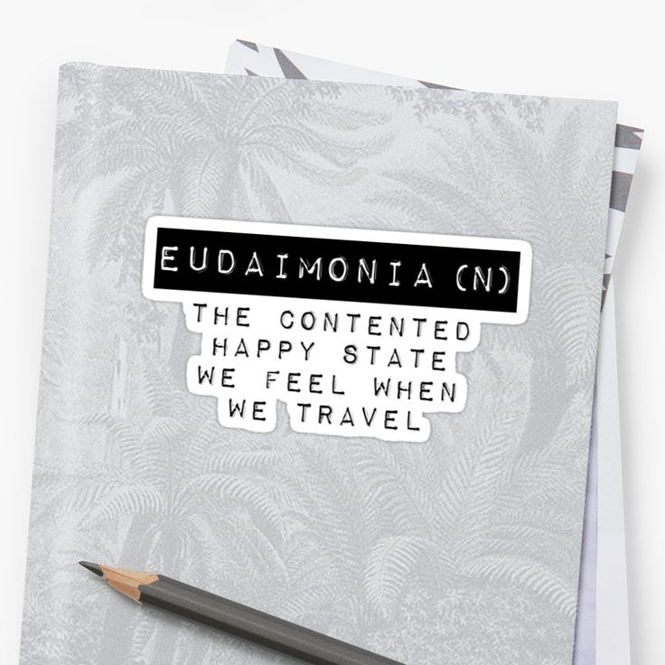 Travel Quotes - Eudaimonia by Quotation Park