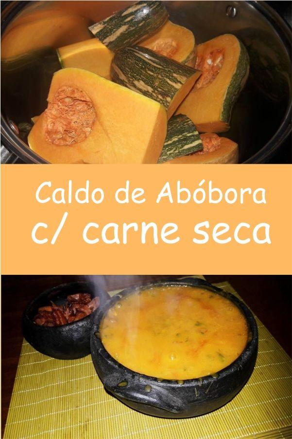 Caldo De Abobora Com Carne Seca Receita Com Imagens Caldo De