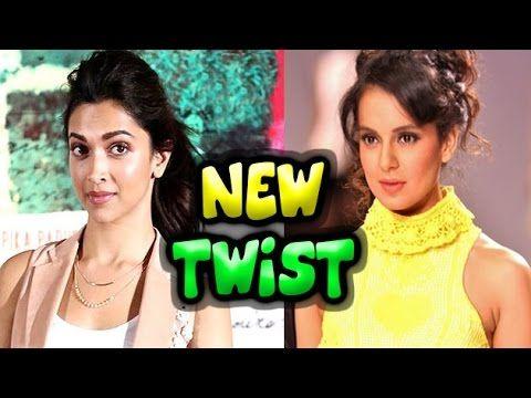 New Twist: Deepika Padukone & Kangana Ranaut