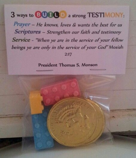3 ways to build your testimony, Thomas S. Monson, Mosiah, girls camp, secret sister, LDS, candy, Legos, chocolate coin