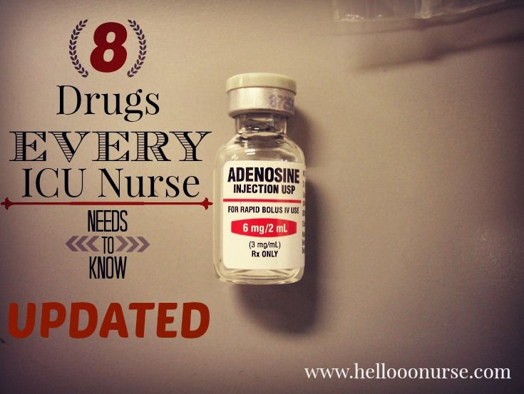 {UPDATED} 8 Drugs Every ICU Nurse Needs to Know!