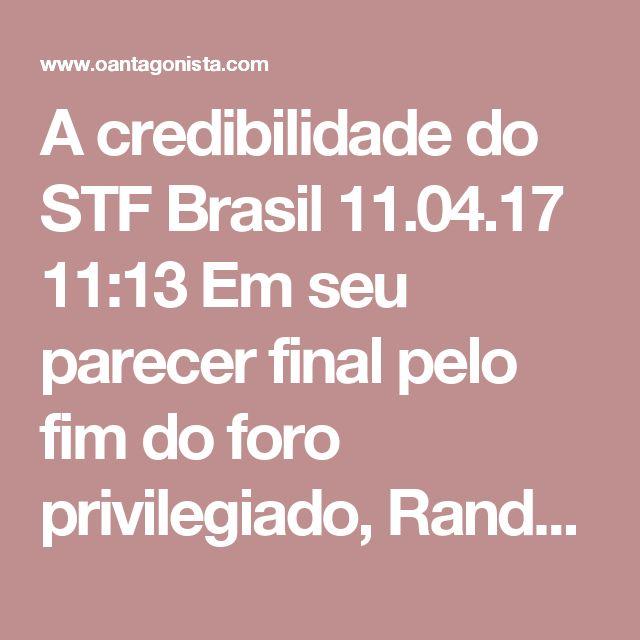 """A credibilidade do STF  Brasil 11.04.17 11:13 Em seu parecer final pelo fim do foro privilegiado, Randolfe Rodrigues fala em """"constrangimento"""" do STF em lidar com o número de autoridades com essa prerrogativa. Na avaliação do senador, a continuidade do foro está colocando à prova a credibilidade da Suprema Corte."""