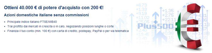 Negozia nel forex su Plus500™ - fino a una leva finanziaria di 1:200 e Ottieni un bonus di 25 €  http://world-forex-directory.blogspot.it/2013/12/bonus-offerti.html