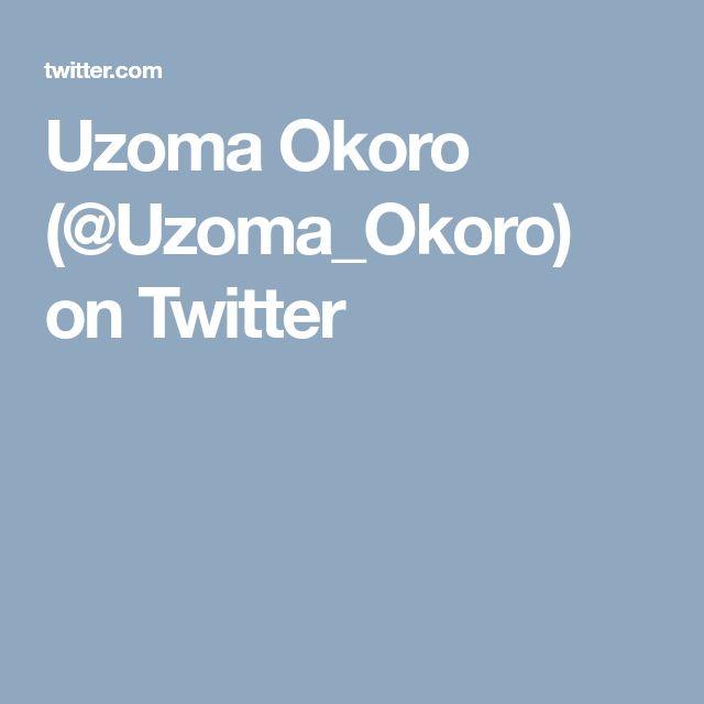 Uzoma Okoro (@Uzoma_Okoro) on Twitter