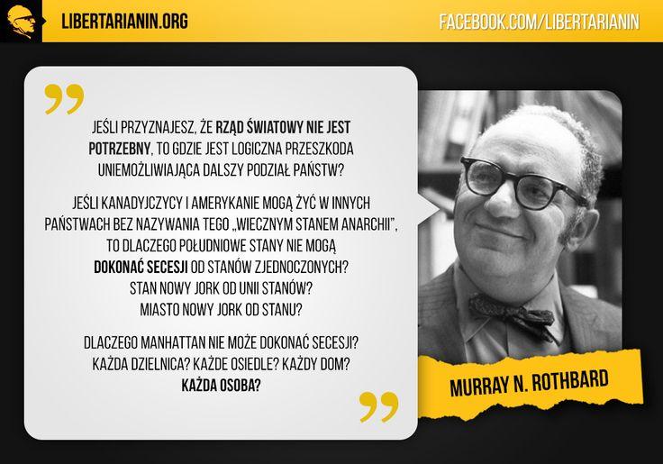#murray #newton #rothbard #libertarianin #wolnosc #anarchokapitalizm #secesja #dla #kazdego #albo #rzad #swiatowy