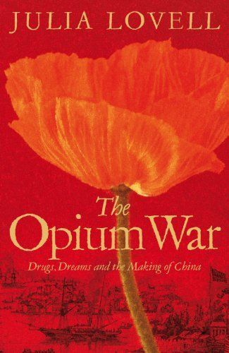 The Opium War by Julia Lovell. Pretty much the standard version repeated by Chinese everywhere, although it does debunk a few claims, namely 1)That ALL British involved were at fault- Charles Elliot, who was in charge of the British during the First Opium War, was a decent chap.The same cannot be said for Henry Parkes, who was in charge of the British during the Second Opium War. In short, the villains are mainly Palmerston and the Whig Government, the Tory Government that succeeded it…