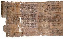 """""""Der Papyrus Rhind ist eine altägyptische, auf Papyrus verfasste Abhandlung zu verschiedenen mathematischen Themen, die wir heute als Arithmetik, Algebra, Geometrie, Trigonometrie und Bruchrechnung bezeichnen. Er gilt neben dem etwas älteren, aber weniger umfangreichen Papyrus Moskau 4676 als eine der wichtigsten Quellen für unser Wissen über die Mathematik im Alten Ägypten und wird auf etwa 1550 v. Chr. datiert."""" Papyrus Rhind – Wikipedia"""