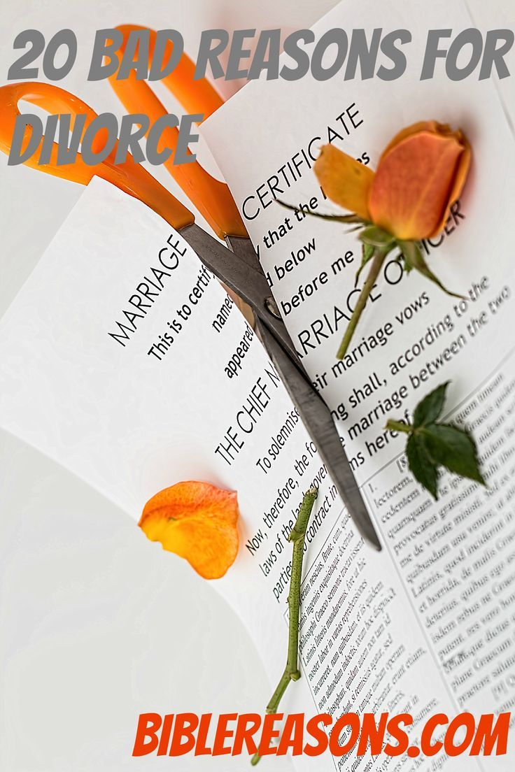 20 Bad Reasons For Divorce There are many Christians who give terrible excuses for why they want a divorce. Right when it gets a little hard they want to call it quits. #marriage #divorce divorce advice for women