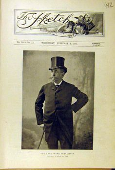 """The Sketch journal - February 6th, c.1895. Image of, Samuel Ward McAllister, (c.1827- January 31st, c.1895) The self-appointed social arbiter of NYC's high society, during America's Gilded Age. McAllister acted as a personal advisor to, """"The"""" Mrs. Caroline Astor, regarding social events. McAllister was responcible for coining the phrase, """"The 400"""". As defined by those members of society that would be comfortable at grand events, and that would be readily accepted into Gilded Age society…"""