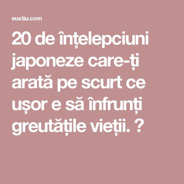 20 de înțelepciuni japoneze care-ți arată pe scurt ce ușor e să înfrunți greutățile vieții. ⋆