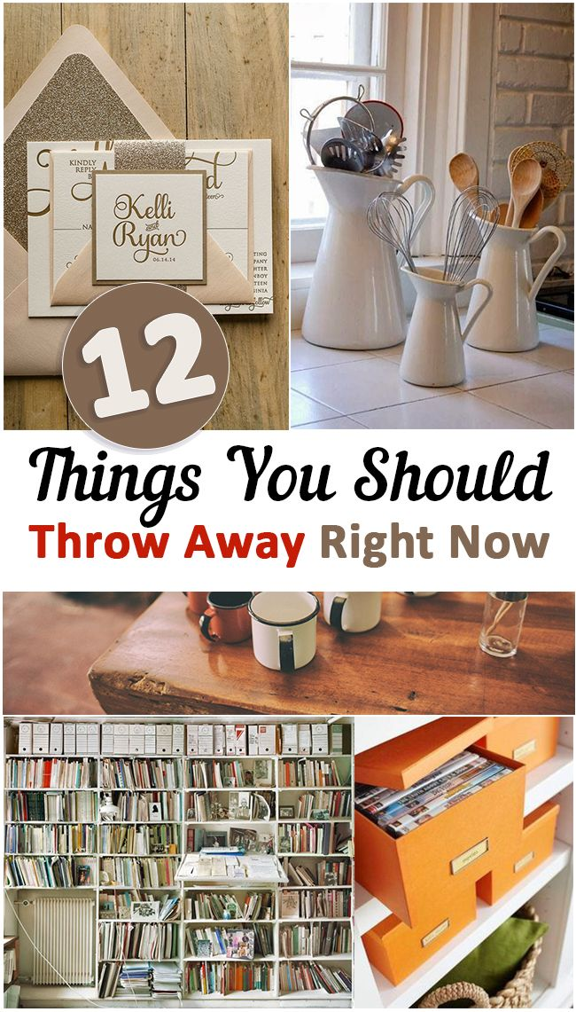 12 Things You Should Throw Away Right Now