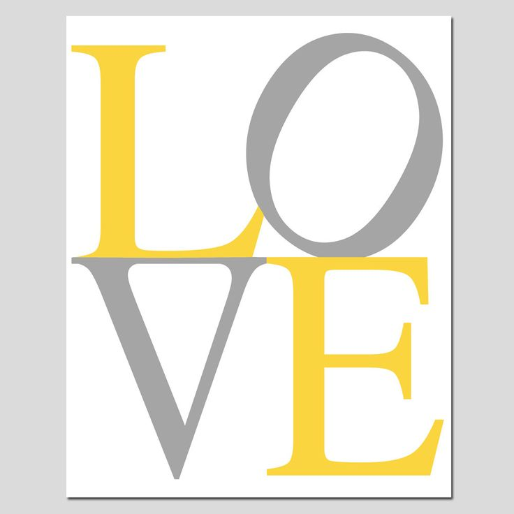 LOVE - 8x10 Modern Typography Print - Choose Your Colors - Shown in Gray, Yellow, and White. $20.00, via Etsy.