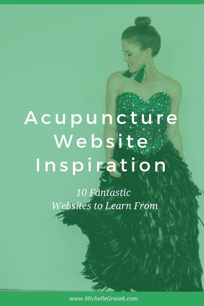 Ten Beautiful And Functional Acupuncturist Websites To Inspire You To Tweak Your Own Website The Internet Is The Acupuncture Acupuncture Clinic Marketing Tips