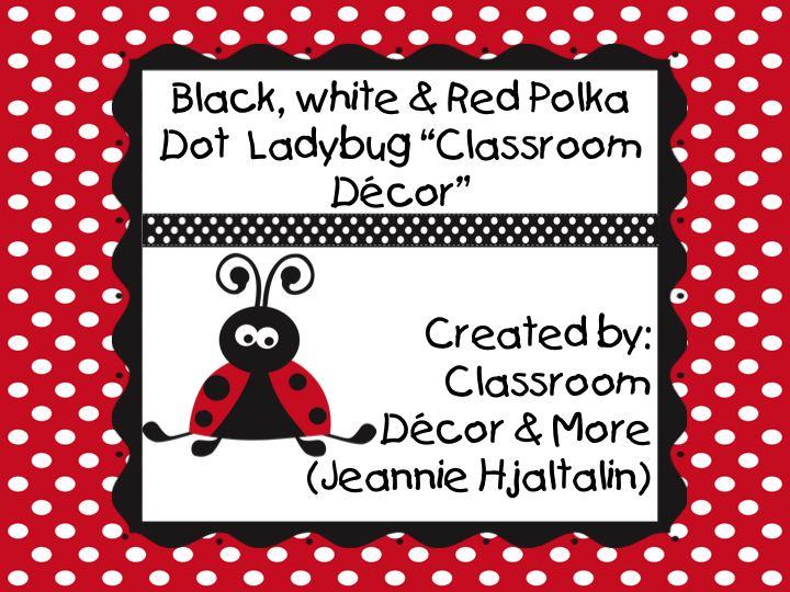 Ladybug Classroom Decor : Ladybug theme classroom google search