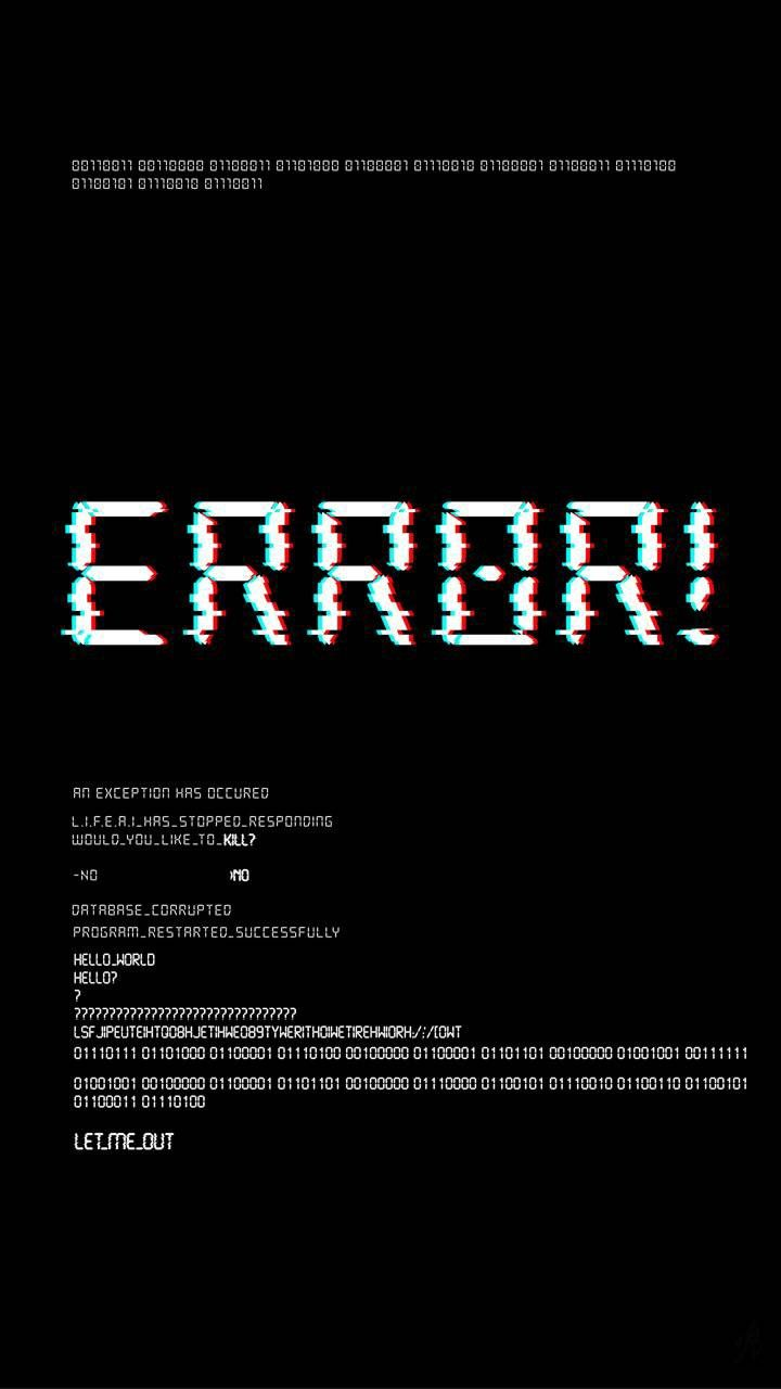 System Error Wallpaper Glitch Wallpaper Feature Wallpaper Funny Phone Wallpaper