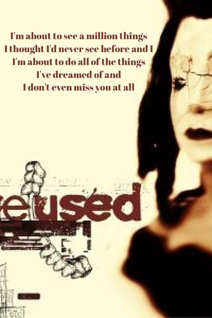The Used lyrics | Bulimic I will always adore these lyrics. They speak to my heart.