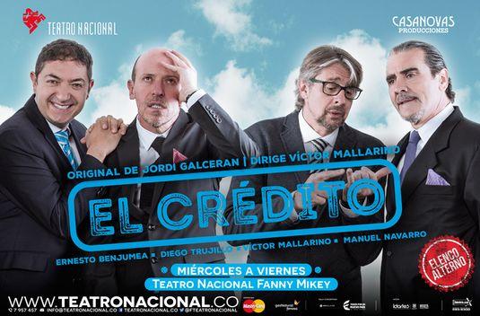 """""""El Crédito"""" en el Teatro Nacional"""