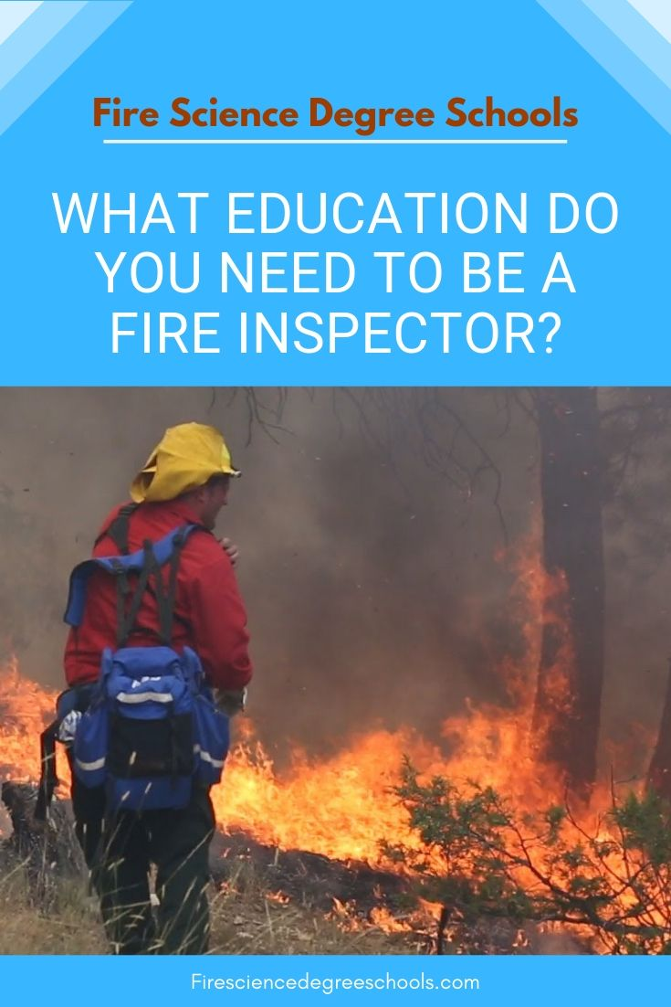 What Education Do You Need To Be A Fire Inspector Florida State