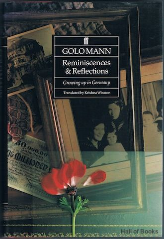 "Reminiscences And Reflections: Growing Up In Germany, ""Golo Mann, Krishna Winston (translator)"""