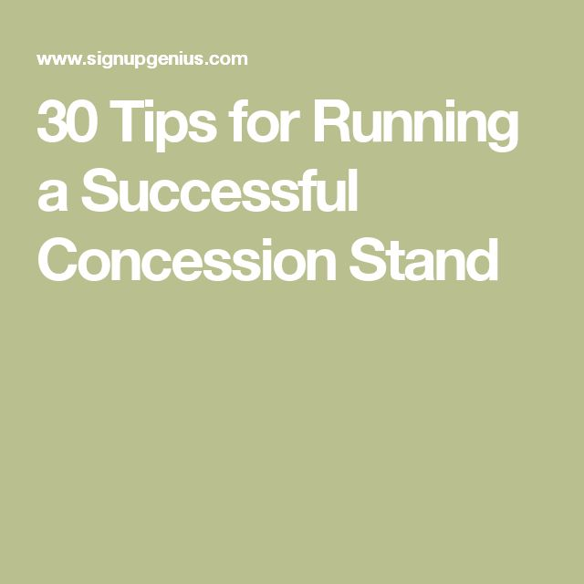 30 Tips for Running a Successful Concession Stand