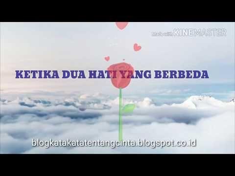 Video Kata Romantis: Tentang Dua Hati yang Berbeda. - YouTube