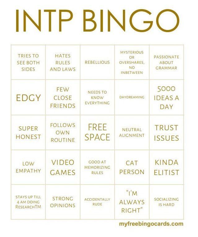 INTP Bingo (original source unknown)