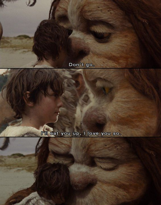 """Don't go. I'll eat you up, I love you so."" - Where The Wild Things Are / Onde Vivem Os Monstros - Spike Jonze"