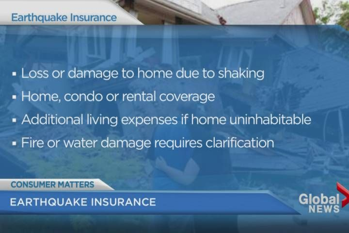 Tuesday's earthquake has many people thinking about making preparations for a large quake that could hit B.C.'s south coast. That could include earthquake insurance.