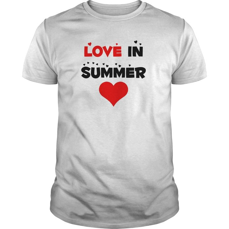 LOVE IN SUMMER Perfect T-shirt /Guys Tee / Ladies Tee / Youth Tee / Hoodies / Sweat shirt / Guys V-Neck / Ladies V-Neck/ Unisex Tank Top / Unisex Long Sleeve Stylish t shirt for man ,latest t shirts for guys ,shirt designer ,graphic tees ,t shirts design your own ,geek tshirts ,rock tshirts ,designa t shirt ,all in t shirt ,mens latest t shirts ,custom tee shirt design ,black t shirt men ,custom tees for you ,mens colored tee shirts ,t shirt geek ,m and s mens t shirts ,band t shirts ,t…