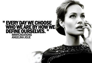 angelina-jolie-quotes-sayings-every-day-we-choose