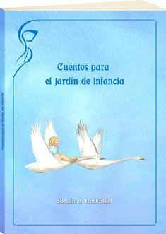 Cuentos para el jardín de infancia. Pequeños cuentos para contar y jugar. Varios autores. http://www.paudedamasc.com/?clasificar=F0=cuentos-para-el-jardin-de-infancia